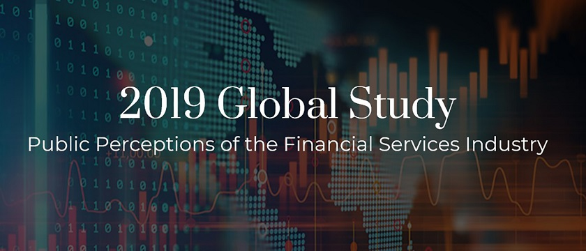 2019 Global Study - Public Perceptions of the Financial Services Industry